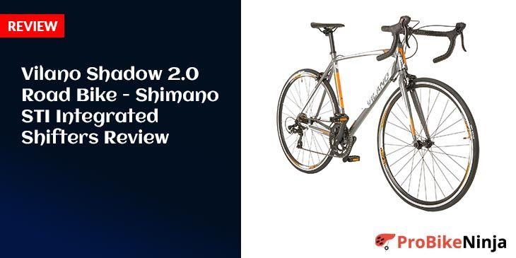 Vilano Shadow 2.0 Road Bike -Shimano STI Integrated Shifters Review