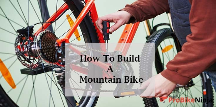 Steps To Assemble Mountain Bike