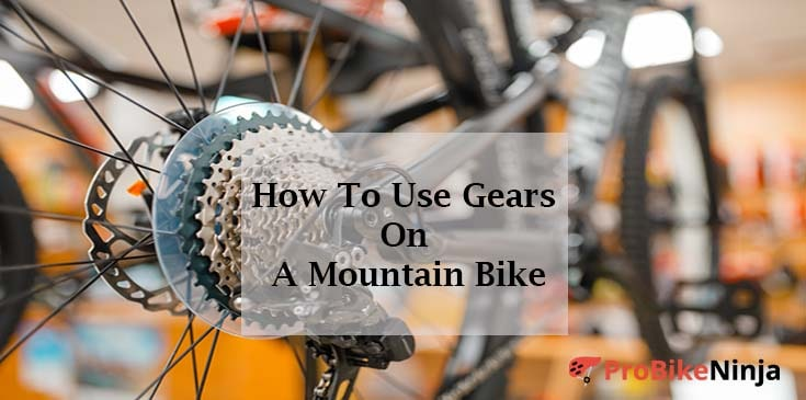 using gears of mountain bike